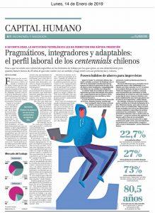 """""""Pragmáticos, integradores y adaptables: el perfil laboral de los centennials chilenos"""", Capital Humano, Economía y Negocios, diario el Mercurio, 14/01/19"""